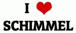 I Love SCHIMMEL