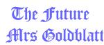 The Future   Mrs Goldblatt