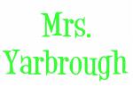 Mrs. Yarbrough