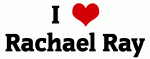 I Love Rachael Ray