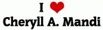 I Love Cheryll A. Mandi