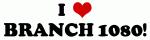 I Love BRANCH 1080!