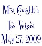 Mrs. Coughlin Las Vegas May 27, 2009