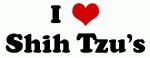 I Love Shih Tzu's