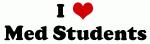 I Love Med Students