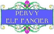 Pervy Elf Fancier