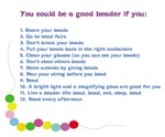 You could be a Good Beader if you...