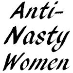 Anti-Nasty Women