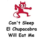 Can't sleep El Chupacabra