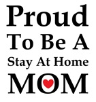 Proud To Be A Stay At Home Mom