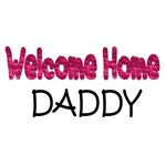 Welcome home daddy (pink)