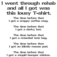 I went through rehab and all I got was this lousy