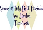 Some of My Best Friends Are Javelin Throwers