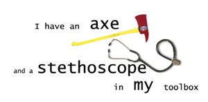 I Have An Axe & Stethoscope