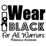 I Wear Black All Warriors Melanoma T-Shirts