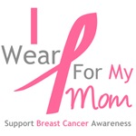 I Wear Pink For My Mom Shirts, Tees & Gifts