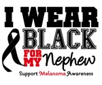 Melanoma I Wear Black For My Nephew Shirts