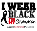Melanoma I Wear Black For My Grandson Shirts