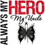 Melanoma Always My Hero My Uncle T-Shirts
