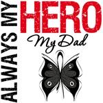 Melanoma Always My Hero My Dad T-Shirts