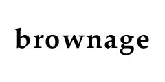 BROWNAGE