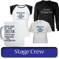 For Stage Crew Members