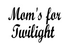 Moms for Twilight
