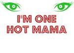I'm One Hot Mama