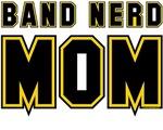 Band Nerd Mom