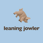 leaning jowler