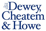Dewey, Cheatem and Howe Law Firm
