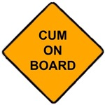 Cum on Board