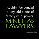 Mine has lawyers