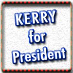 Vote for Kerry T-shirts & Kerry Election Swag