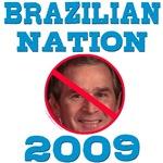 Brazilian Nation T-shirts, Anti George Bush Shirts