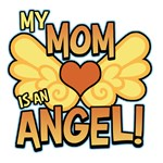 My Mom Is an Angel T-Shirts & Gifts