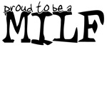 proud to be a MILF