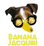 JRT Weird Humor, Banana Jacquiri