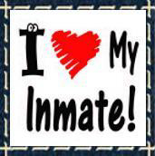 I Heart (Love) My Inmate