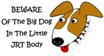 Beware Of The BIG Dog In The Little JRT Body