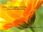 To Create Something...Be Something