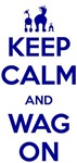 Keep Calm and Wag On
