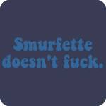 Smurfette doesn't fuck