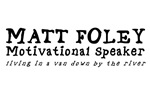 Matt Foley - Motivational Speaker