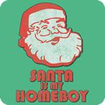 Santa Is My Homeboy T-Shirt