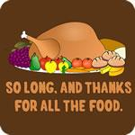 So Long, and Thanks For All the Food Thanksgiving 