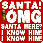 Santa! I Know Him! Elf T-Shirt