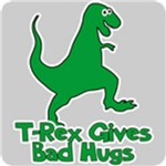 T-Rex Gives Bad Hugs T-Shirt