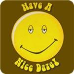 Have a Nice Daze T-Shirts