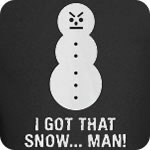 I Got That Snow.. Man T-Shirt
